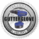 Certified Gutterglove® Installer